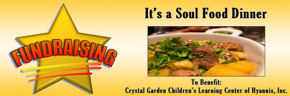 Soul food dinner fundraiser crystal garden childrens learning soul food dinner fundraiser forumfinder Choice Image